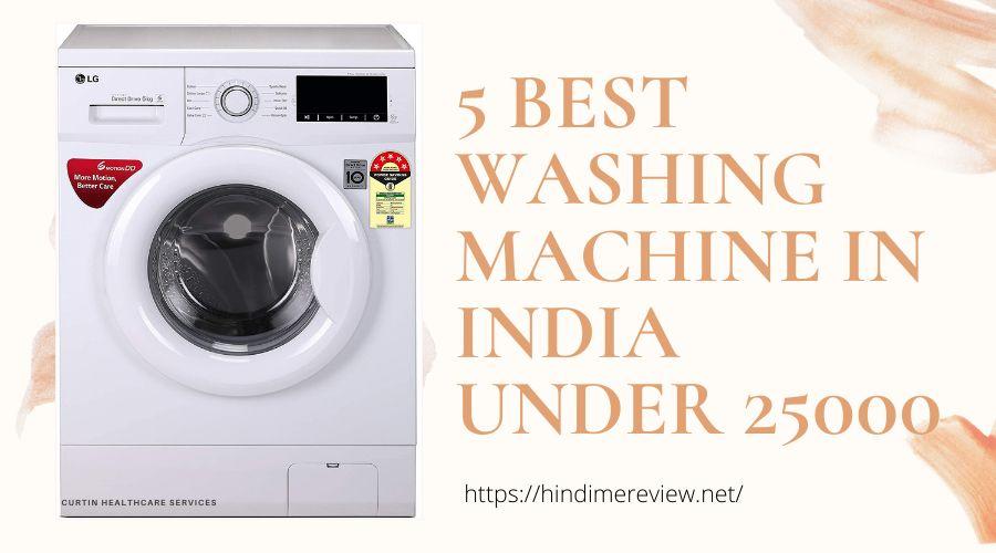 5 Best Washing Machine In India U