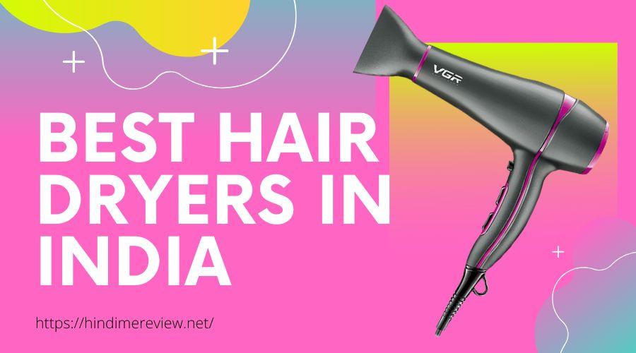 Best Hair Dryer In India इन हिंदी